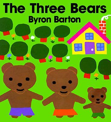 The Three Bears By Barton, Byron