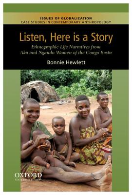 Listen, Here Is a Story By Hewlett, Bonnie L.