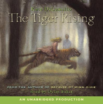 [CD] The Tiger Rising By DiCamillo, Kate/ Baker, Dylan (NRT)