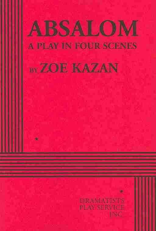 Absalom By Kazan, Zoe